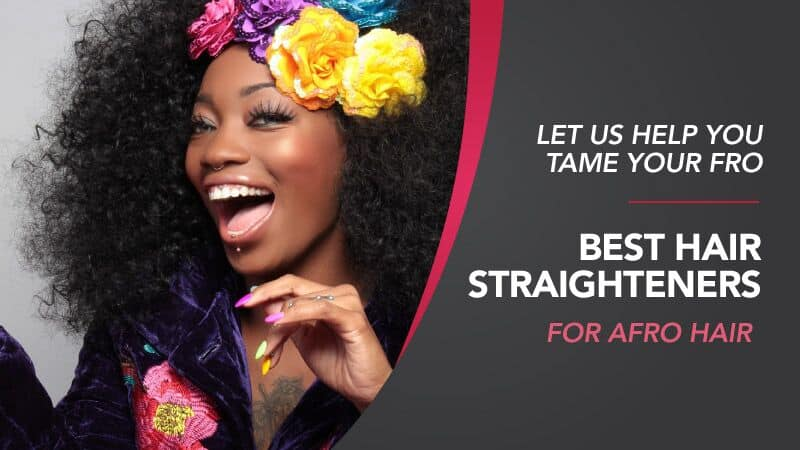 Best Hair Straighteners For Afro Hair Ultimate Review Feb