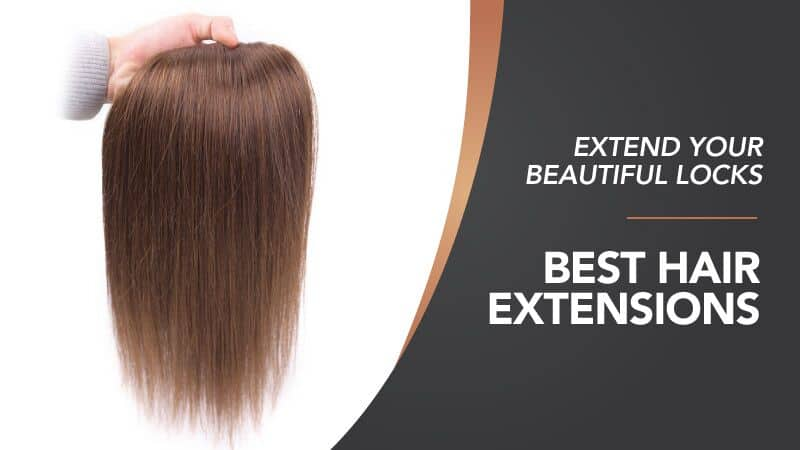 Best Hair Extensions Review Uk Ultimate Guide 2018 Uk Updated